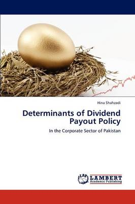 Determinants of Dividend Payout Policy (Paperback)