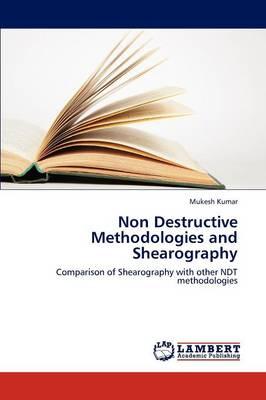 Non Destructive Methodologies and Shearography (Paperback)