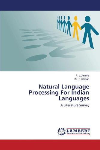 Natural Language Processing for Indian Languages (Paperback)