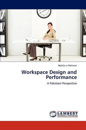 Workspace Design and Performance (Paperback)