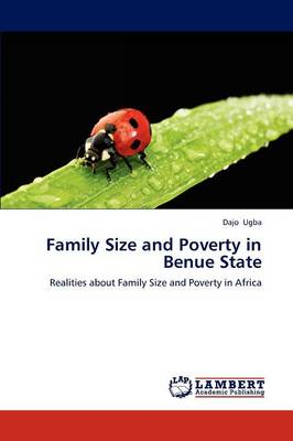 Family Size and Poverty in Benue State (Paperback)
