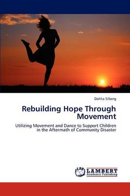 Rebuilding Hope Through Movement (Paperback)