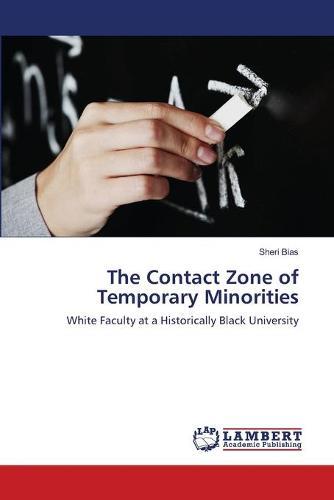 The Contact Zone of Temporary Minorities (Paperback)
