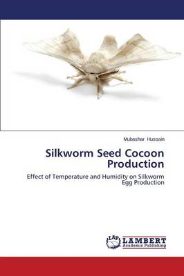 Silkworm Seed Cocoon Production (Paperback)