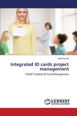 Integrated Id Cards Project Management (Paperback)