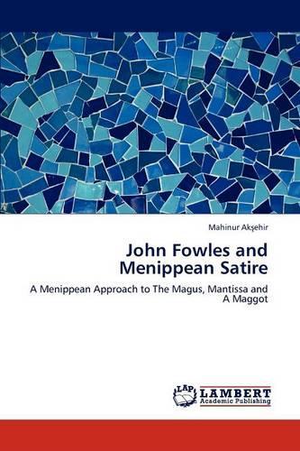 John Fowles and Menippean Satire (Paperback)