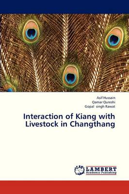 Interaction of Kiang with Livestock in Changthang (Paperback)