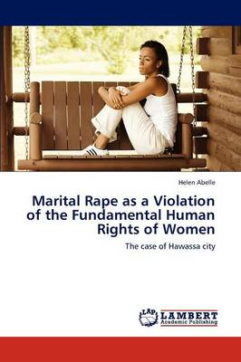 Marital Rape as a Violation of the Fundamental Human Rights of Women (Paperback)