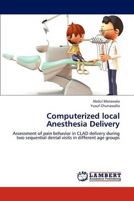 Computerized Local Anesthesia Delivery (Paperback)