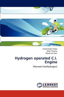 Hydrogen Operated C.I. Engine (Paperback)