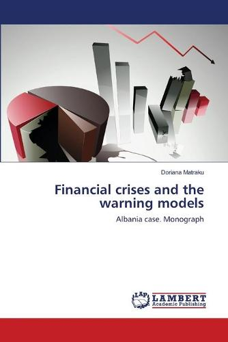 Financial Crises and the Warning Models (Paperback)