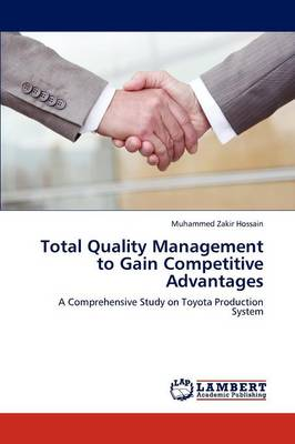 Total Quality Management to Gain Competitive Advantages (Paperback)