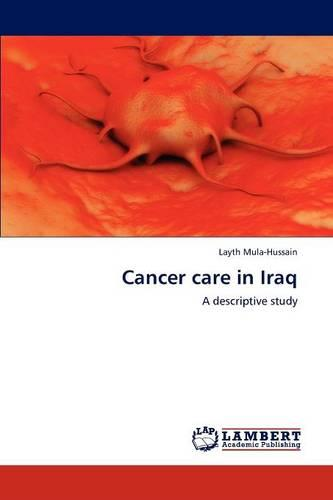 Cancer Care in Iraq (Paperback)