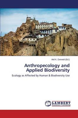 Anthropecology and Applied Biodiversity (Paperback)
