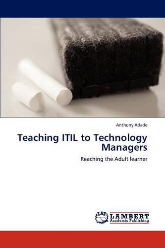 Teaching Itil to Technology Managers (Paperback)
