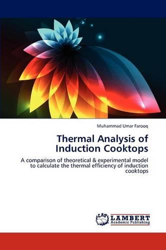 Thermal Analysis of Induction Cooktops (Paperback)