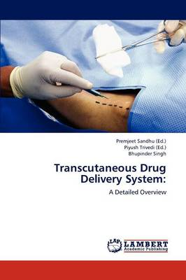 Transcutaneous Drug Delivery System (Paperback)