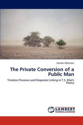 The Private Conversion of a Public Man (Paperback)