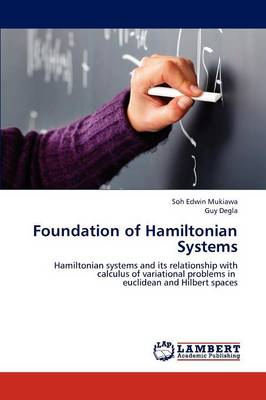 Foundation of Hamiltonian Systems (Paperback)