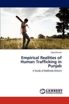 Empirical Realities of Human Trafficking in Punjab (Paperback)