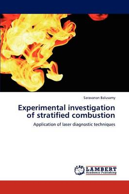 Experimental Investigation of Stratified Combustion (Paperback)
