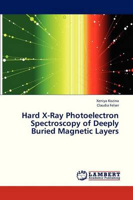 Hard X-Ray Photoelectron Spectroscopy of Deeply Buried Magnetic Layers (Paperback)