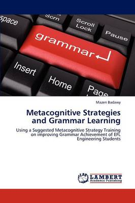 Metacognitive Strategies and Grammar Learning (Paperback)