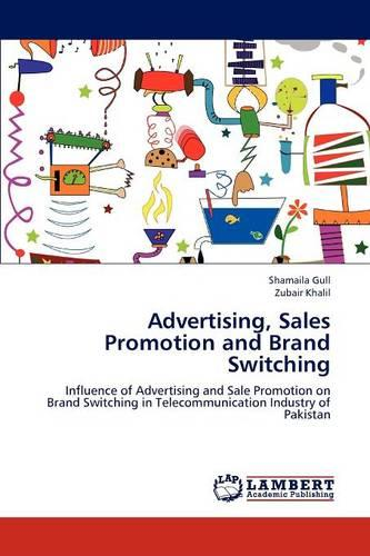 Advertising, Sales Promotion and Brand Switching (Paperback)