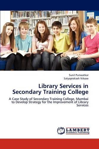 Library Services in Secondary Training College (Paperback)