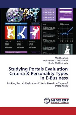 Studying Portals Evaluation Criteria & Personality Types in E-Business (Paperback)