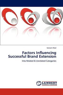 Factors Influencing Successful Brand Extension (Paperback)