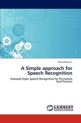 A Simple Approach for Speech Recognition (Paperback)