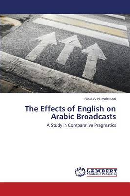 The Effects of English on Arabic Broadcasts (Paperback)