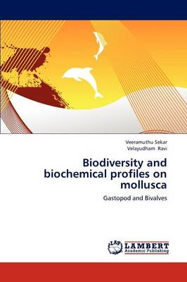 Biodiversity and Biochemical Profiles on Mollusca (Paperback)