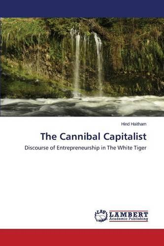 The Cannibal Capitalist (Paperback)