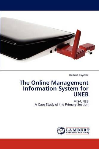 The Online Management Information System for Uneb (Paperback)