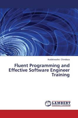 Fluent Programming and Effective Software Engineer Training (Paperback)