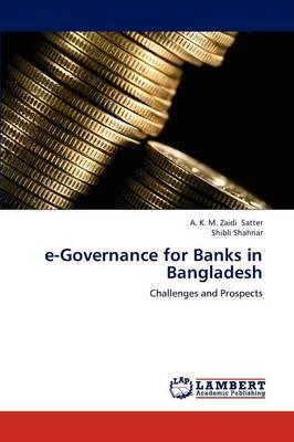E-Governance for Banks in Bangladesh (Paperback)