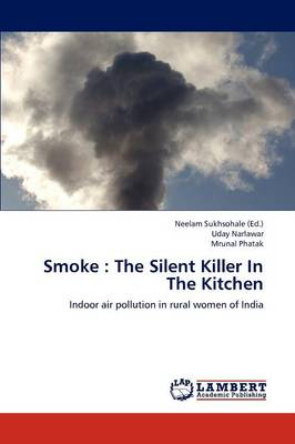 Smoke: The Silent Killer in the Kitchen (Paperback)