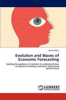 Evolution and Biases of Economic Forecasting (Paperback)