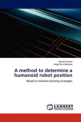 A Method to Determine a Humanoid Robot Position (Paperback)