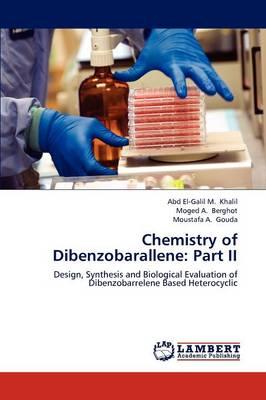 Chemistry of Dibenzobarallene: Part II (Paperback)