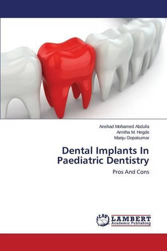 Dental Implants in Paediatric Dentistry (Paperback)