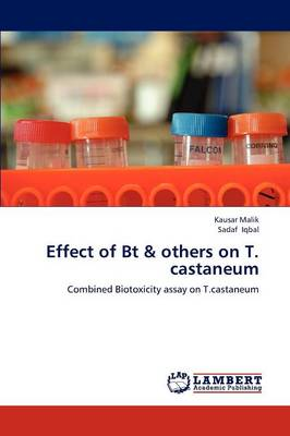 Effect of BT & Others on T. Castaneum (Paperback)