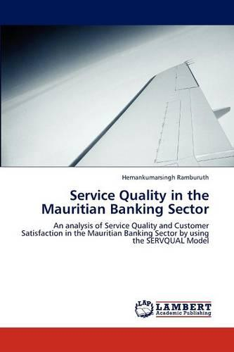Service Quality in the Mauritian Banking Sector (Paperback)