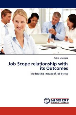 Job Scope Relationship with Its Outcomes (Paperback)