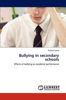 Bullying in Secondary Schools (Paperback)
