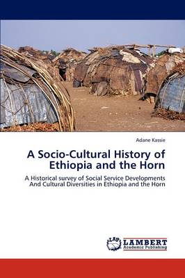 A Socio-Cultural History of Ethiopia and the Horn (Paperback)