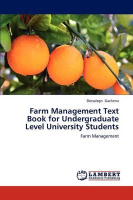Farm Management Text Book for Undergraduate Level University Students (Paperback)