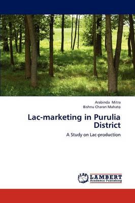 Lac-Marketing in Purulia District (Paperback)